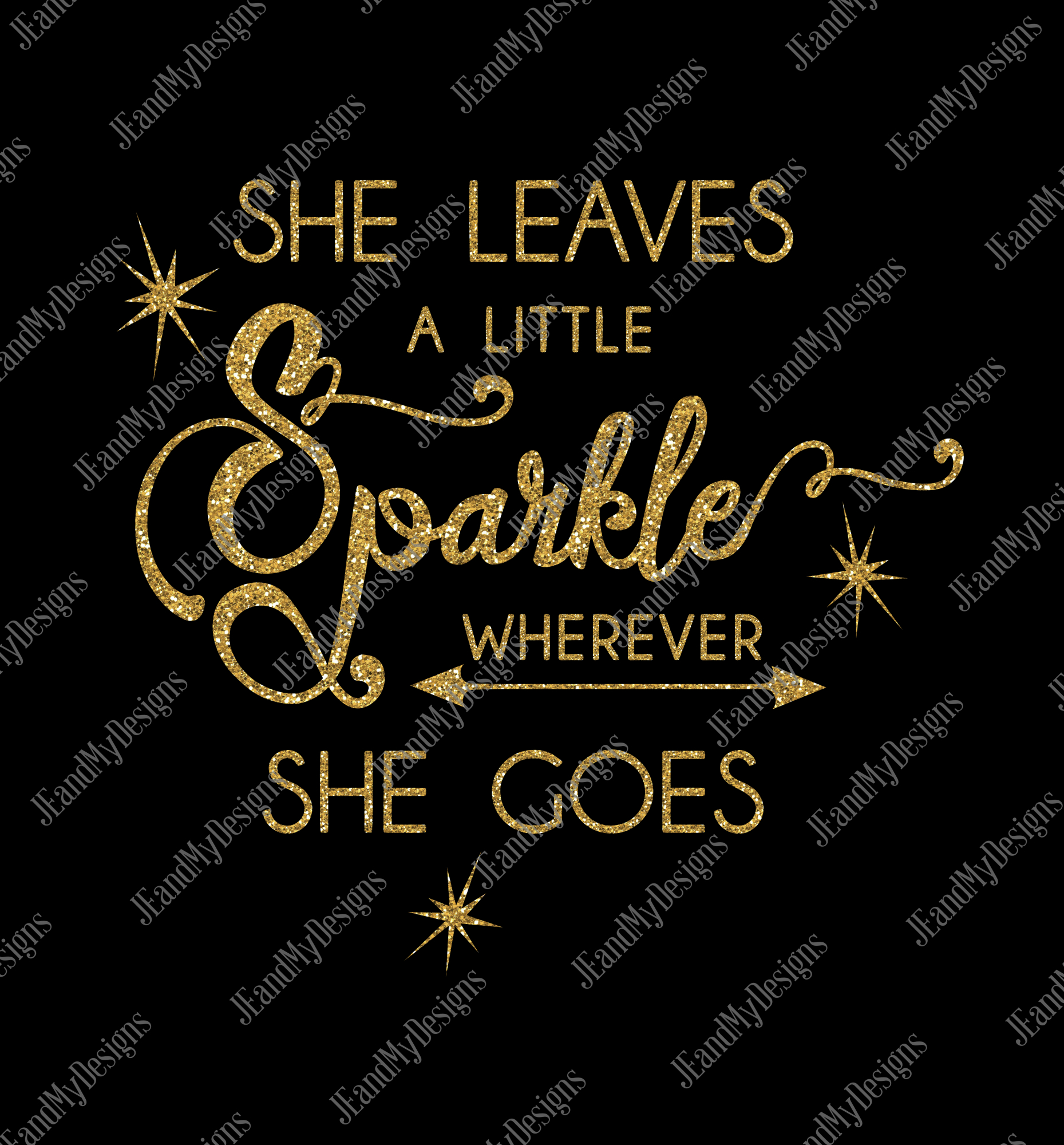 She Leaves a Little Sparkle Wherever She Goes SVG, JPEG, PNG, EPS, DXF example image 3