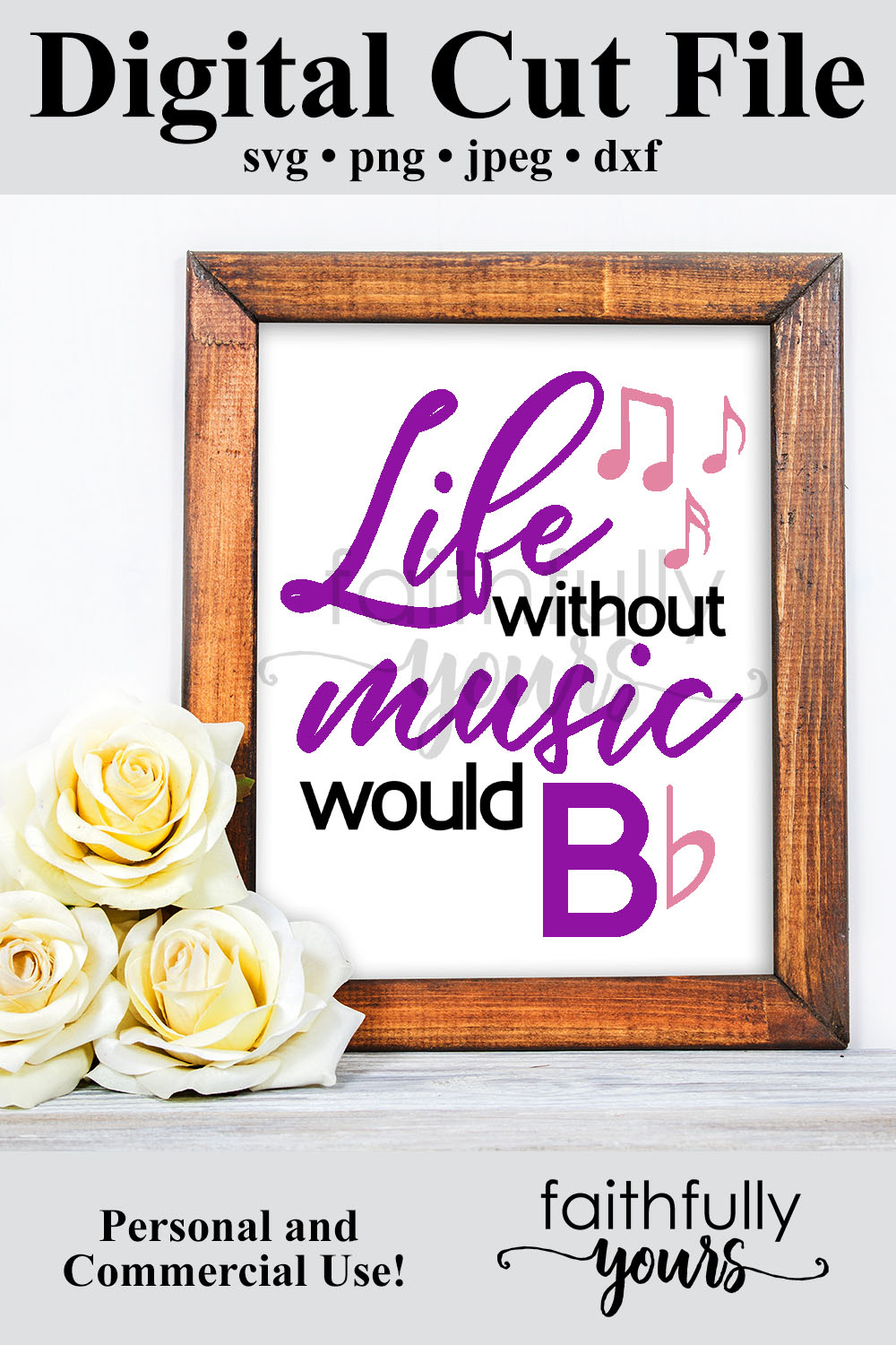 Life without music would B Flat. svg cut file Music teacher example image 5