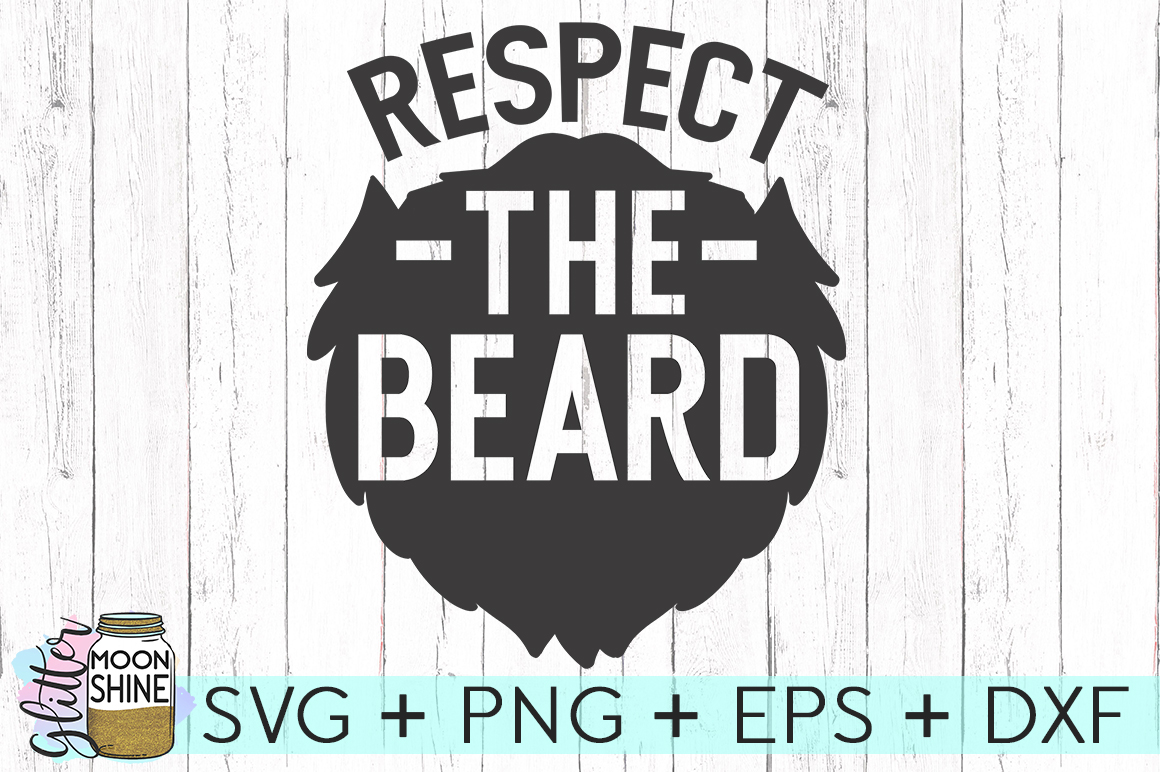 Respect The Beard SVG DXF PNG EPS Cutting Files example image 2