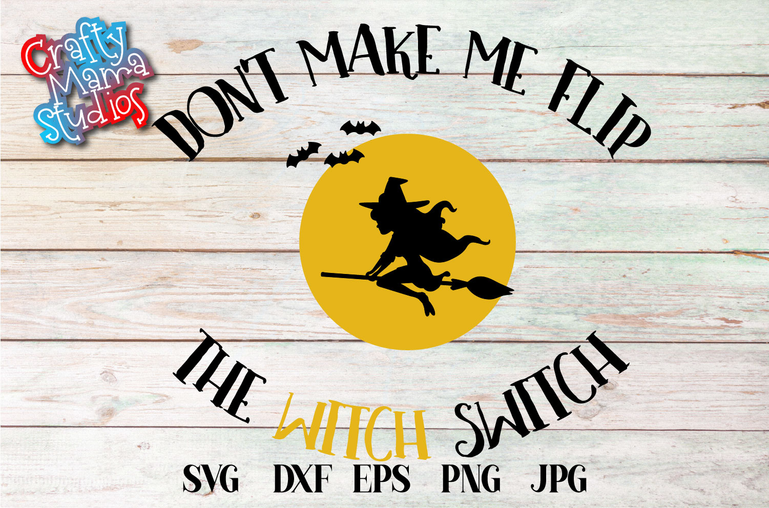 Don't Make Me Flip The Witch Switch SVG, Halloween File example image 2
