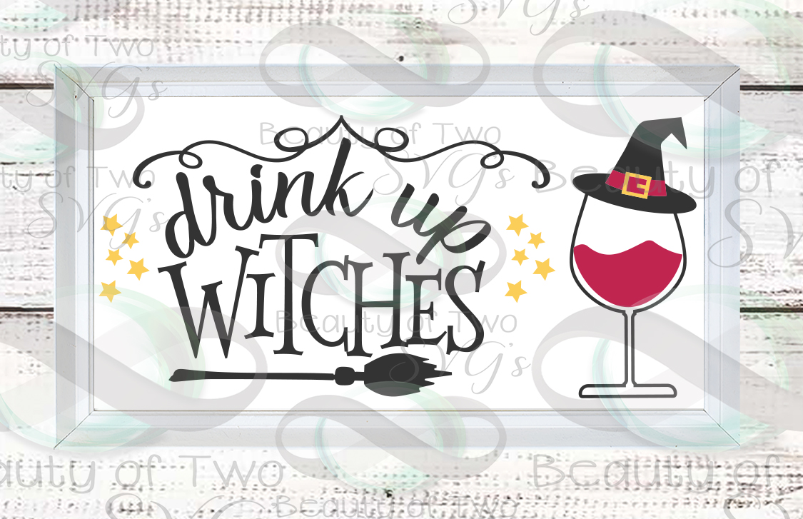 Halloween svg sign design, Drink up witches svg, wine svg example image 2