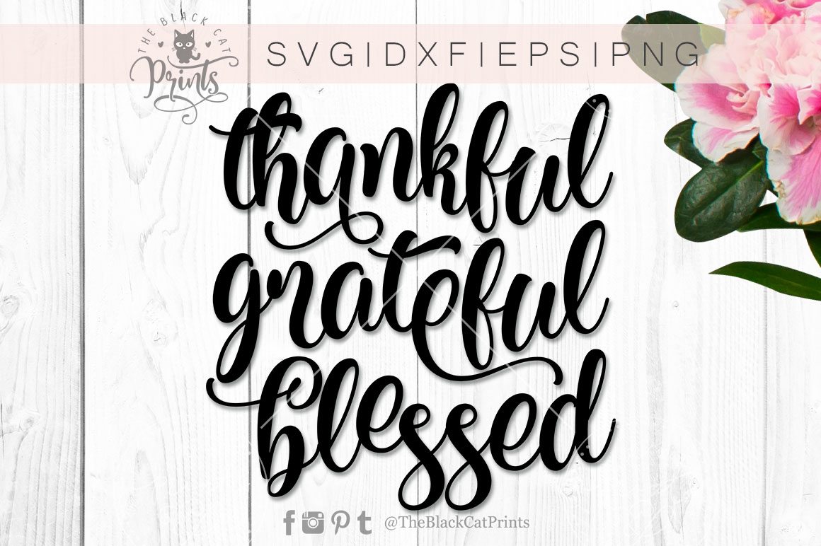 Thankful Grateful Blessed SVG PNG EPS DXF example image 5