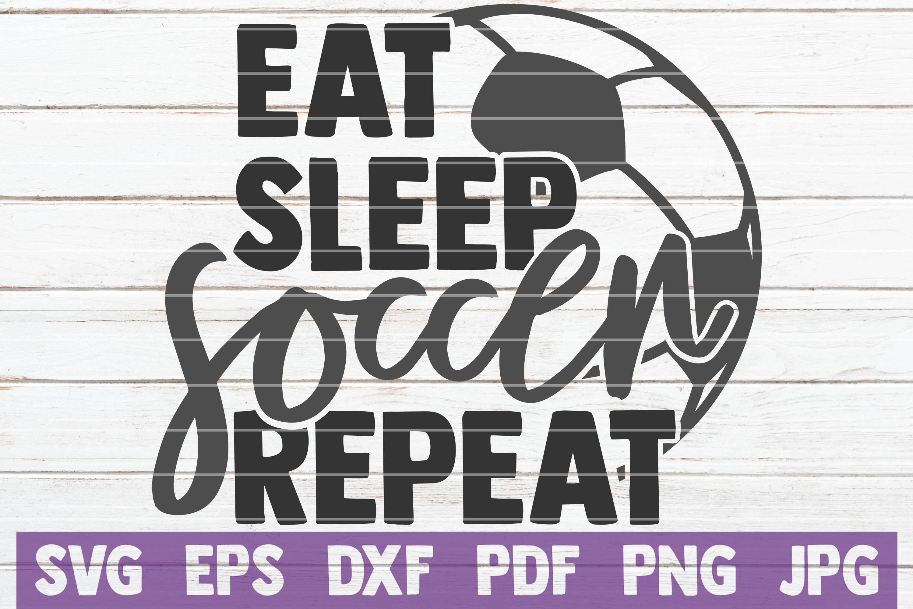Eat Sleep Soccer Repeat SVG Cut File | commercial use example image 1