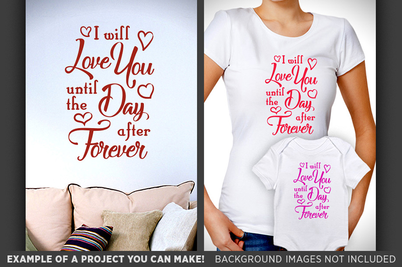 I Will Love You Forever SVG - Valentines Decor SVG - 1507 example image 3