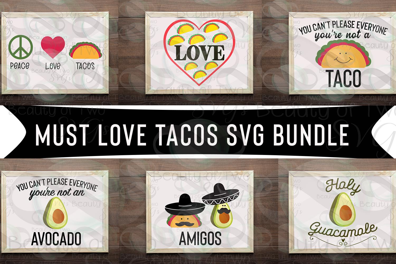 Taco svg bundle, Fiesta taco svg, Must love tacos svg bundle example image 1