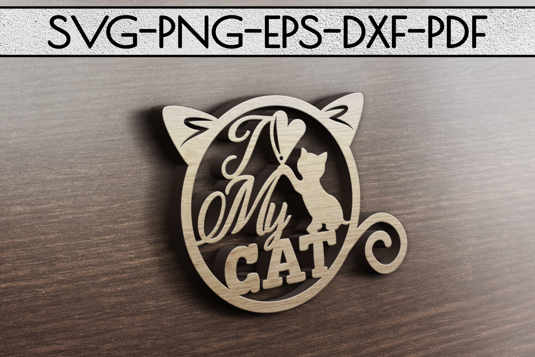 I Love My Cat Papercut Template, Cat Lover Decor, SVG, DXF example image 3