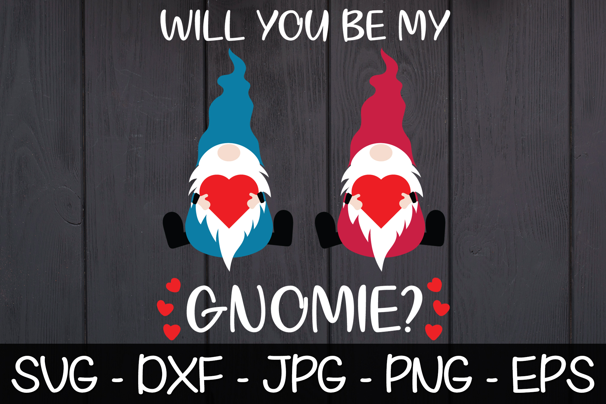 Will You Be My Gnomie SVG EPS PNG Valentine's Day Gnomes example image 1