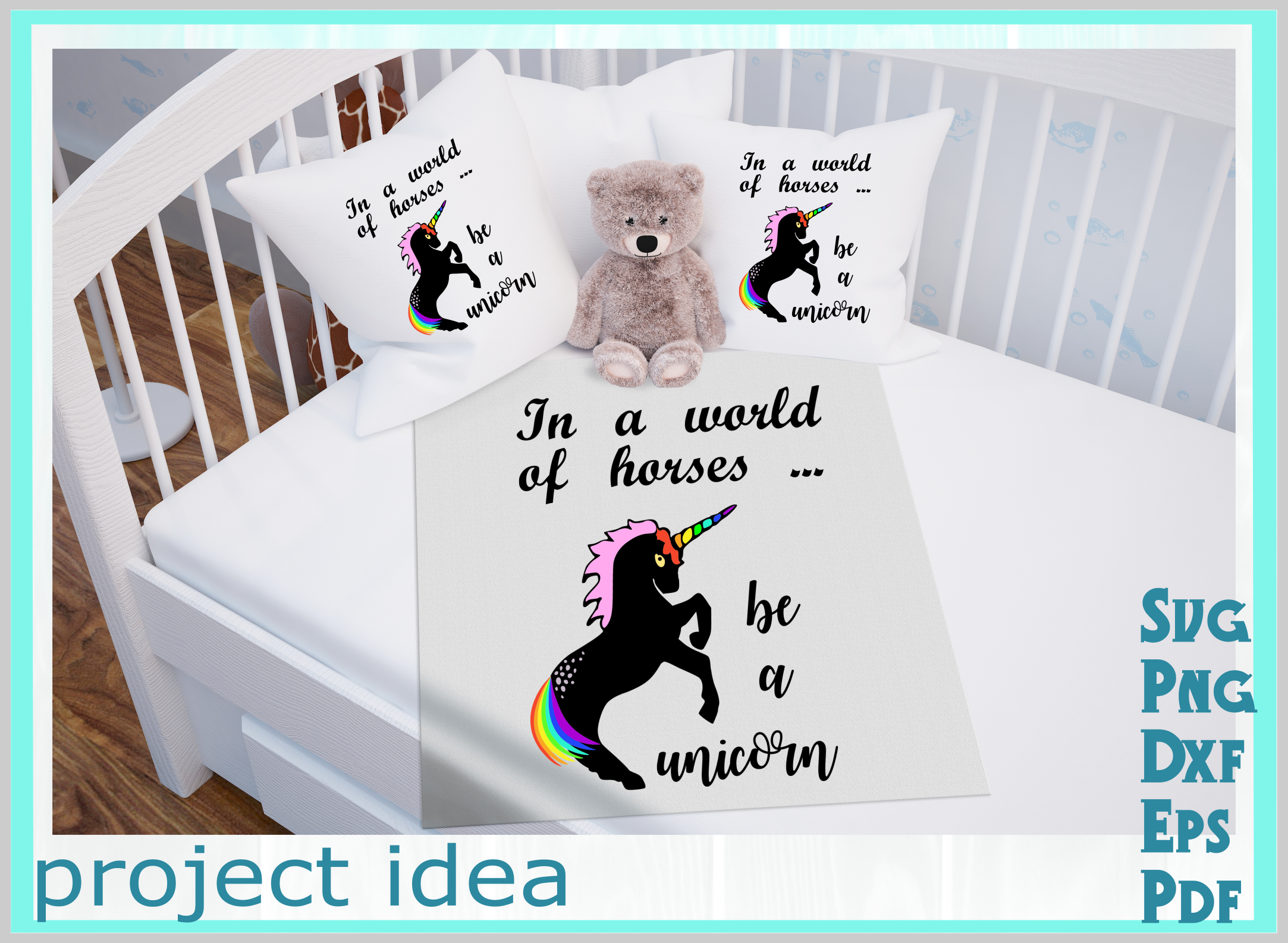 Be a unicorn world of horses craft svg png dxf eps pdf example image 2
