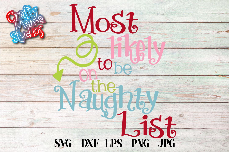 Naughty List SVG Bundle, Santa's Naughty List, Christmas example image 7