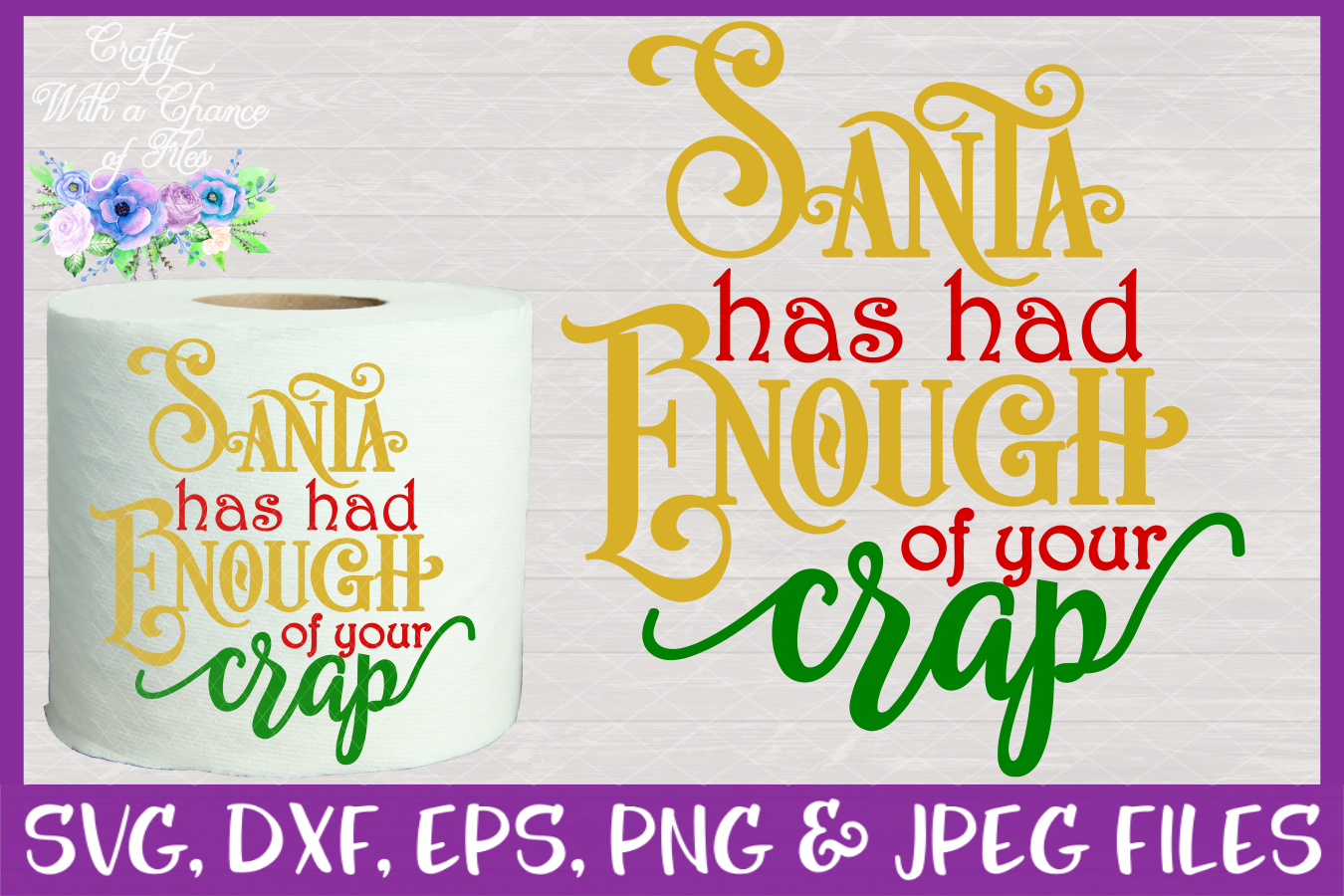 Santa Has Had Enough of Your Crap SVG Christmas Toilet Paper example image 1