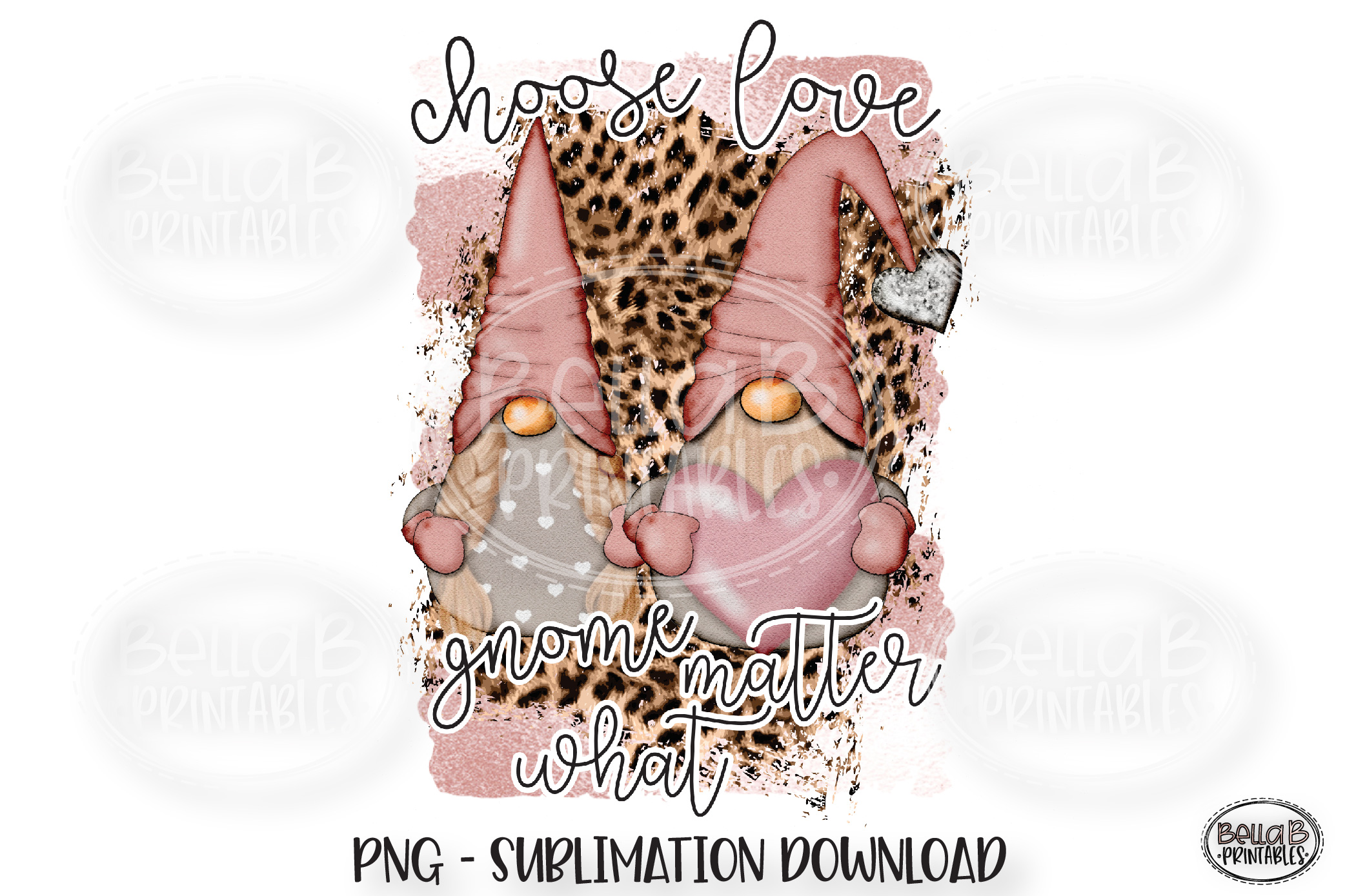 Valentines Sublimation Design, Choose Love Gnome Matter What example image 1