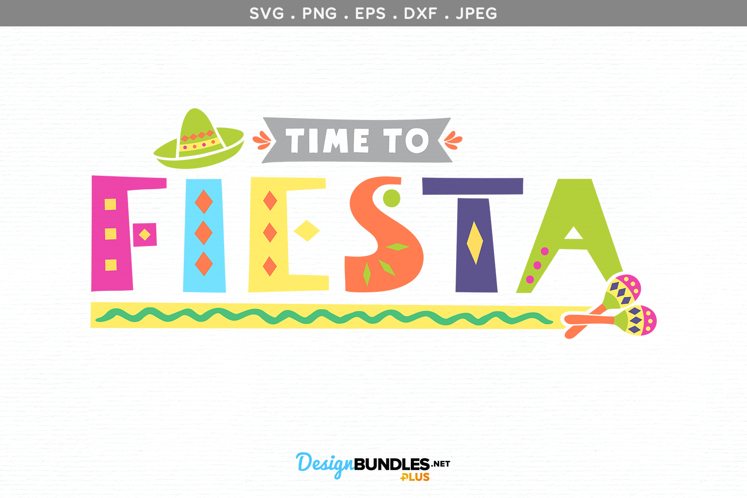 Time to Fiesta - svg & printable example image 2