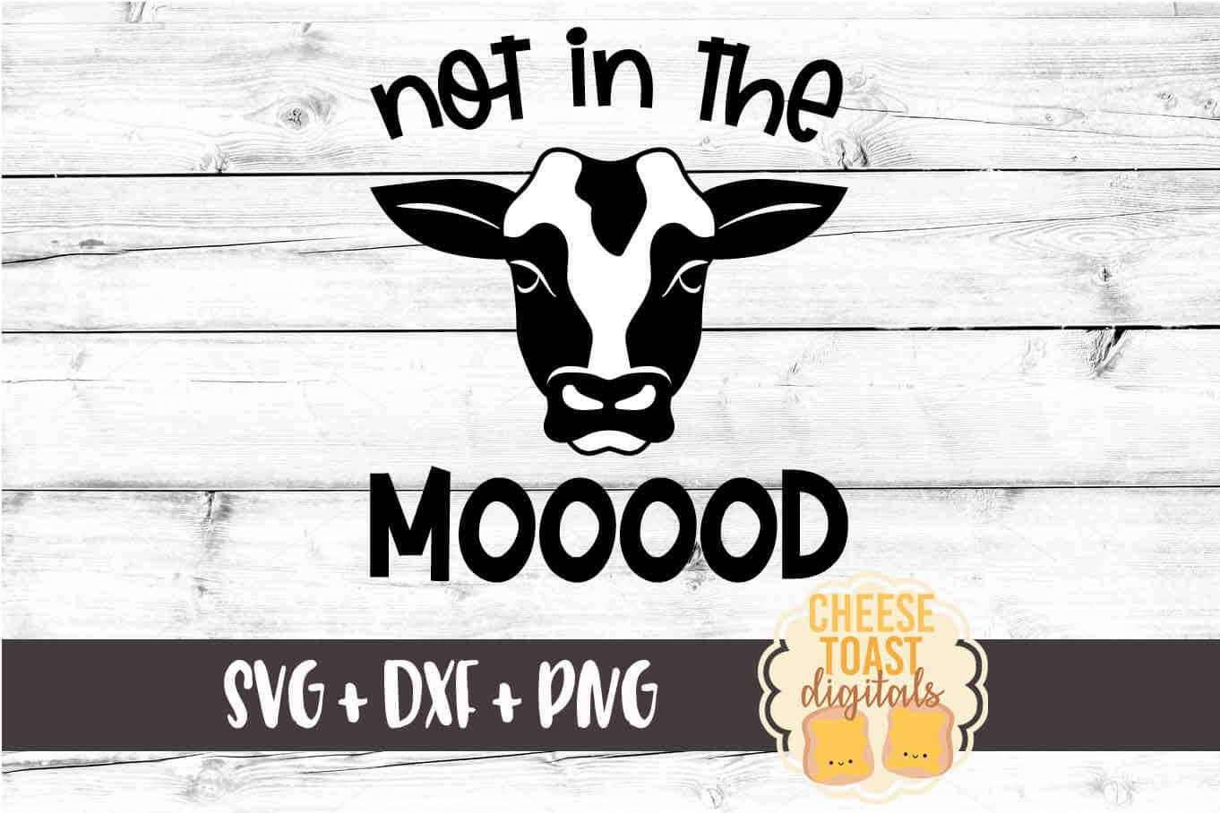 Not In The Mooood - Cow SVG PNG DXF Cut File example image 2