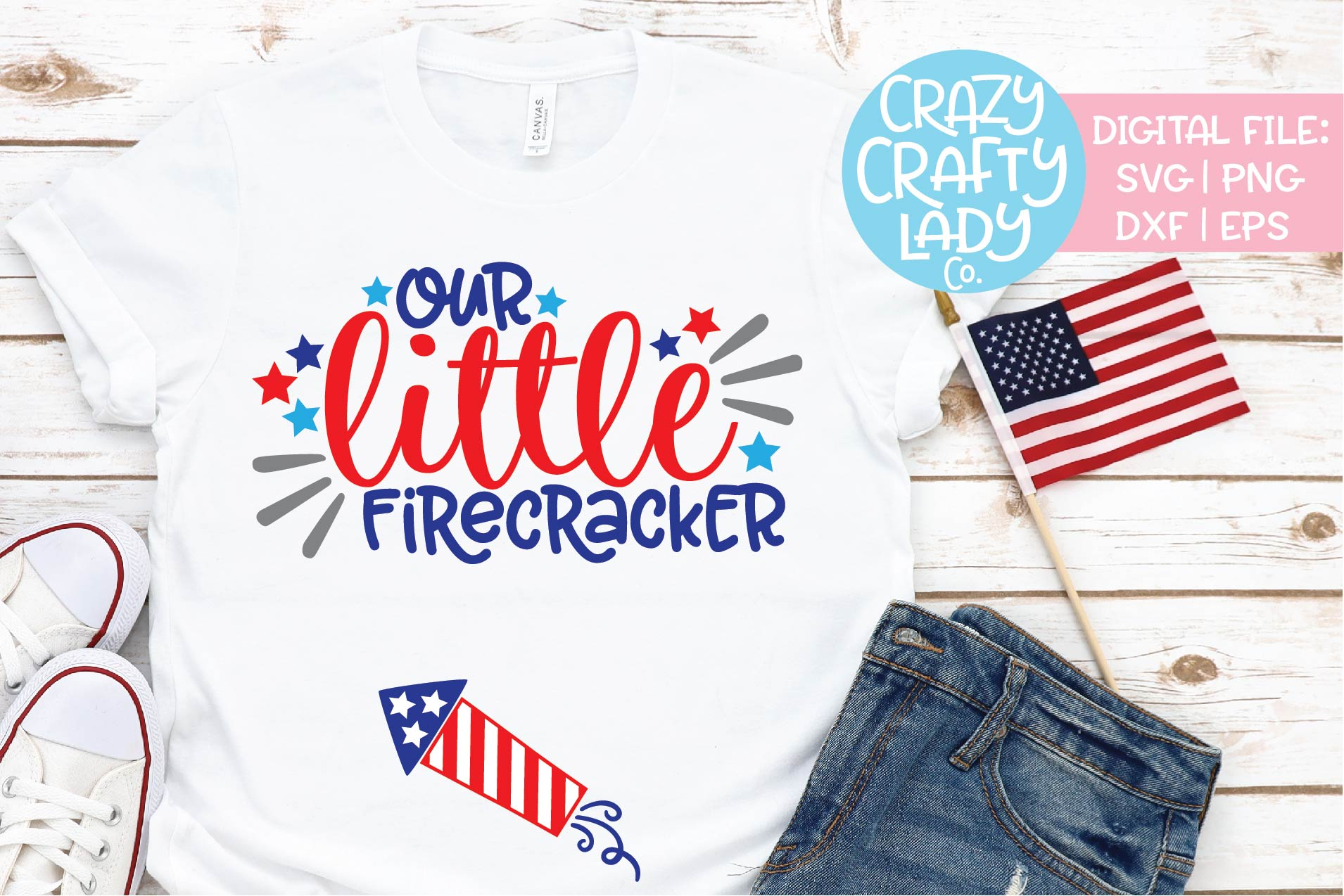 Our Little Firecracker July 4th Svg Dxf Eps Png Cut File