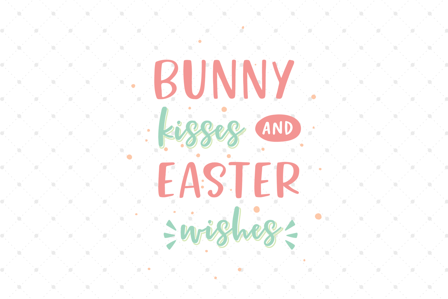 Bunny Kisses and Easter Wishes SVG Cut files example image 1