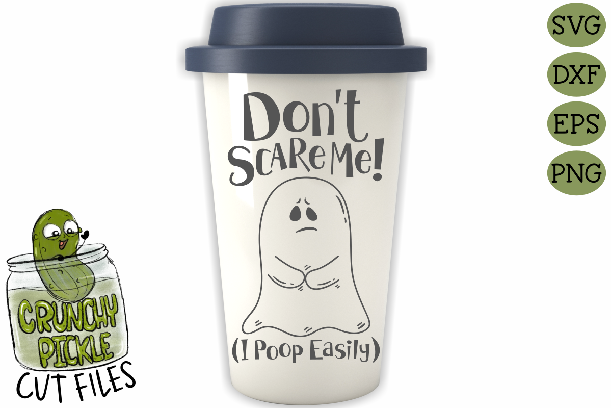 Don't Scare Me I poop Easily Ghost Halloween SVG example image 3