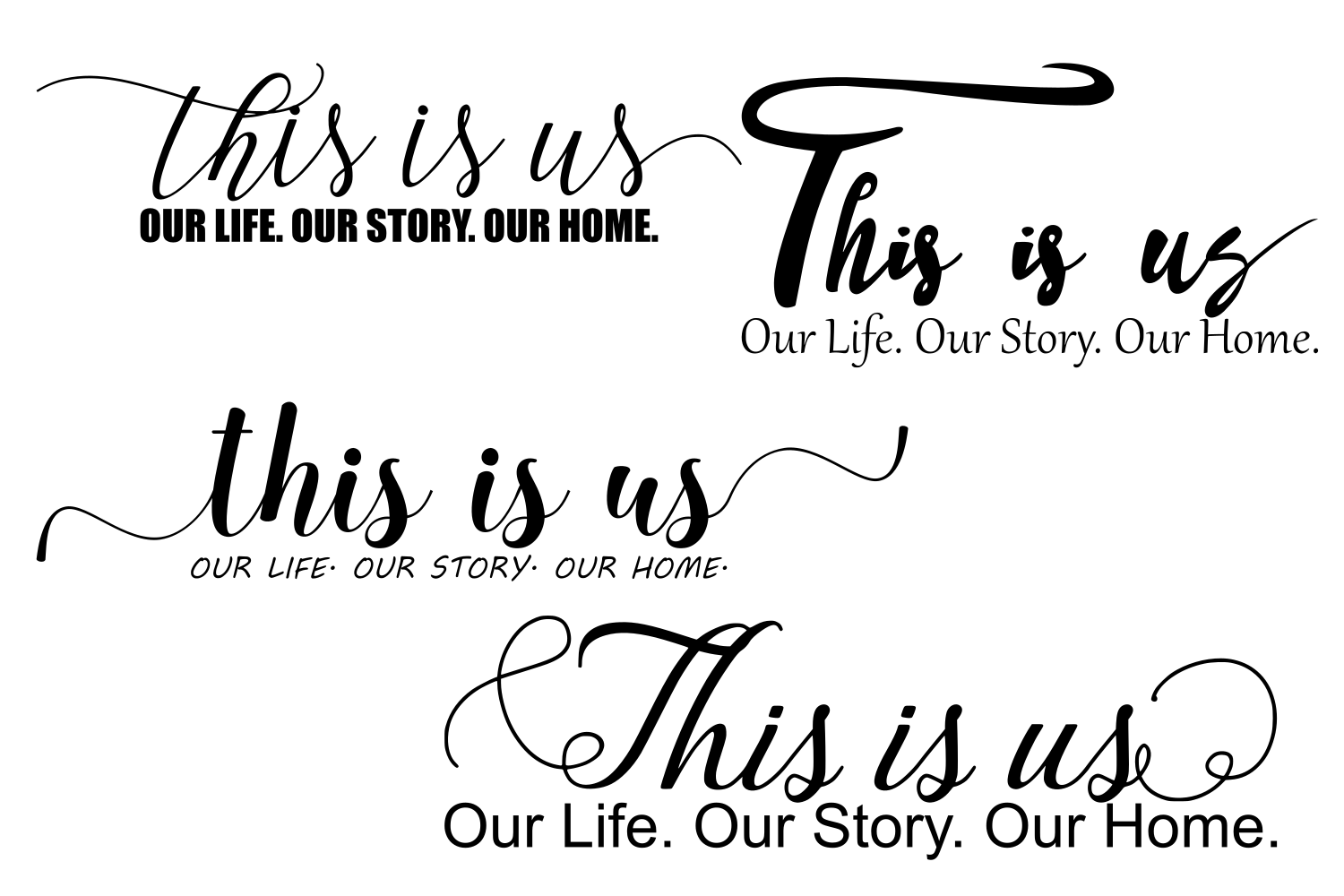 This is us SVG This is us Our Life Our Story Our Home SVG example image 1