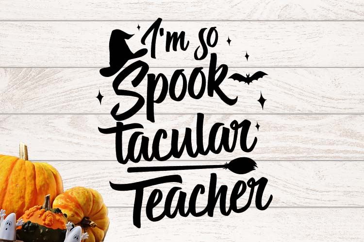 I'm so spooktacular teacher Halloween SVG example image 1