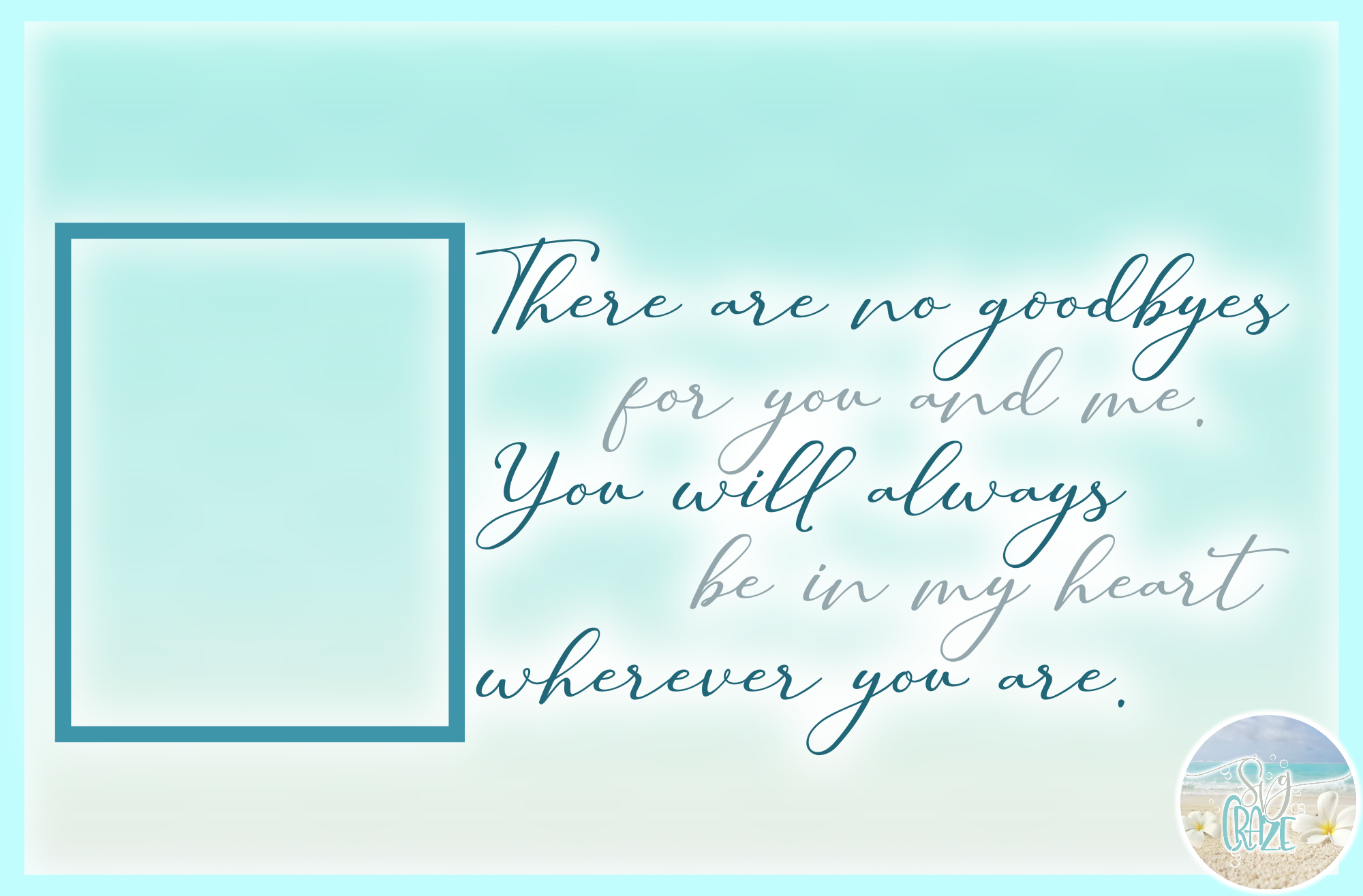 No Goodbyes For You And Me Always In My Heart Quote SVG example image 3