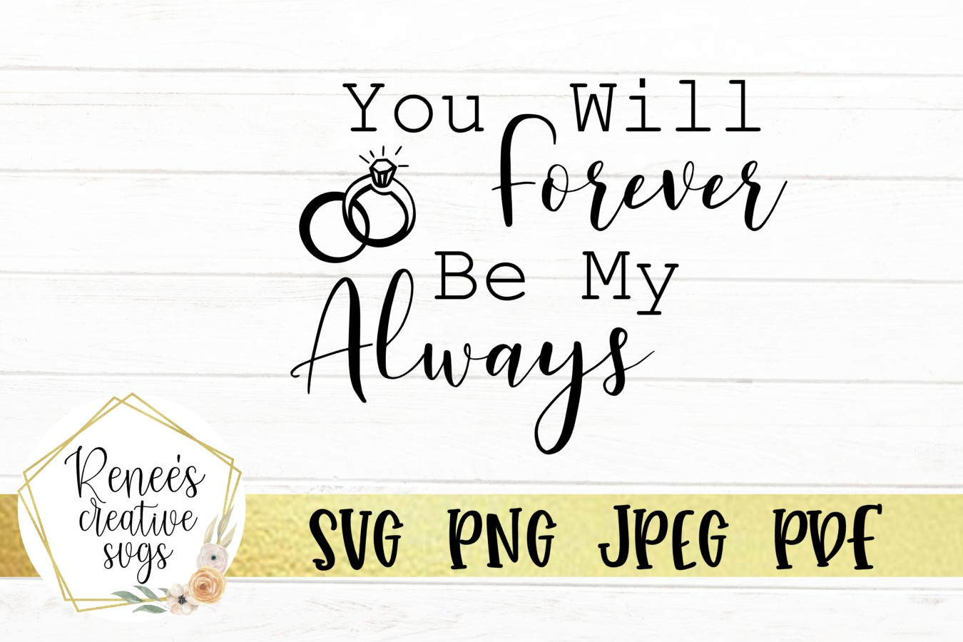 You Will Forever Be My Always |Wedding Quotes | SVG Cut File example image 2