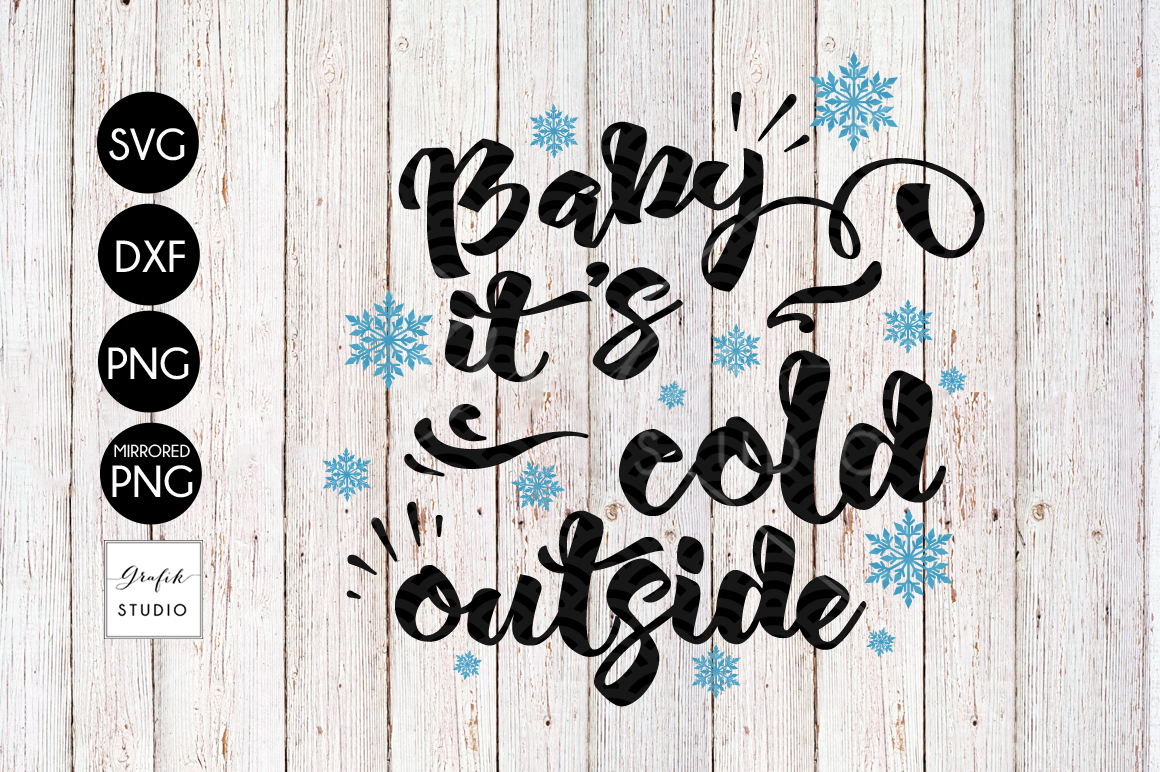 Baby it's Cold Outside CHRISTMAS SVG File Bundle example image 2