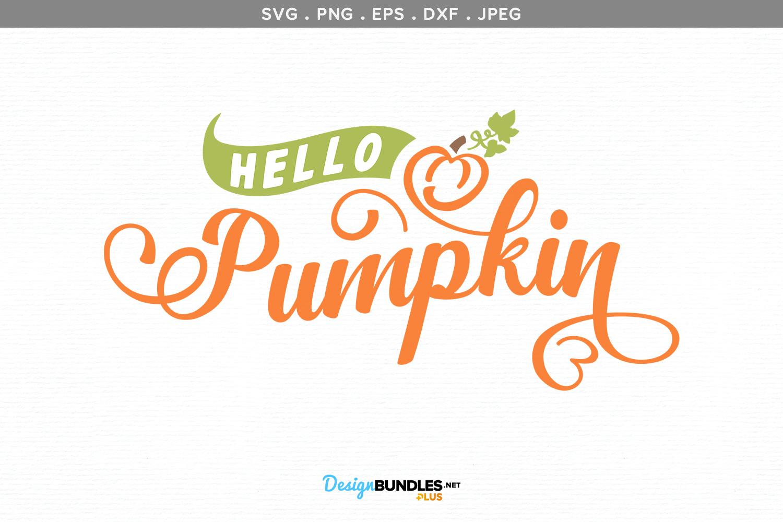 Hello, Pumpkin - svg, printable example image 2