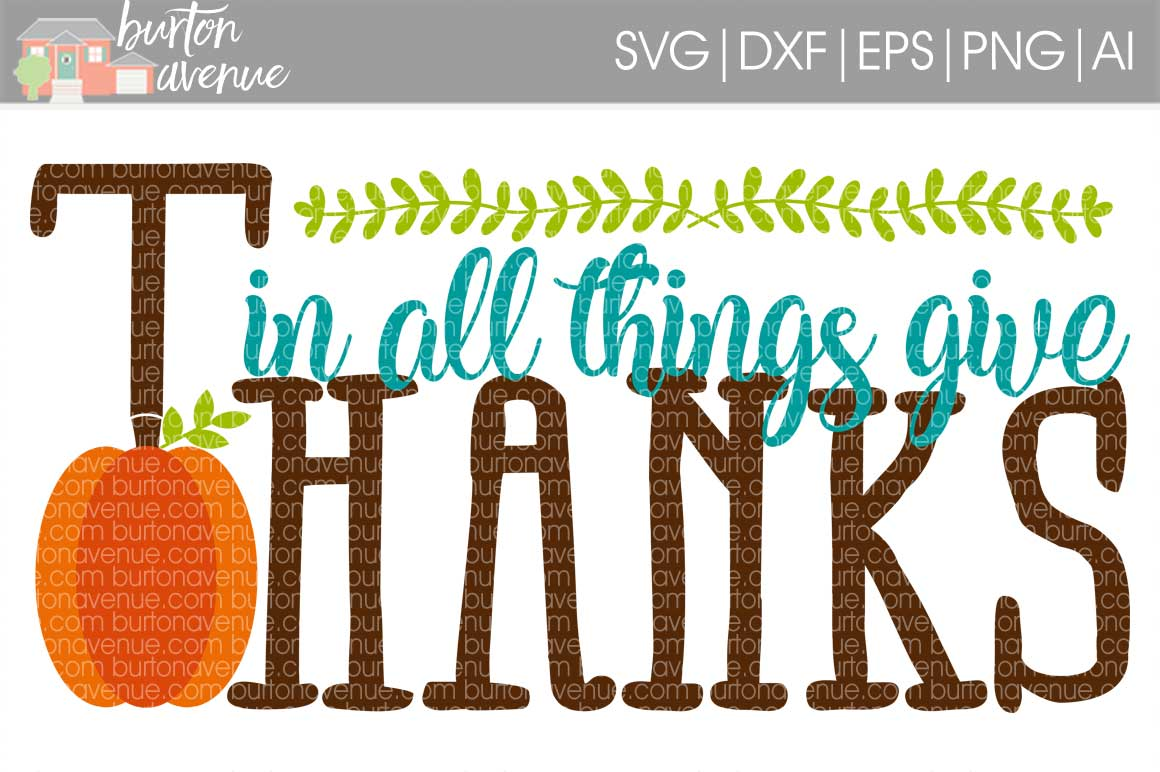 In all Things Give Thanks cut File - SVG DXF EPS AI PNG example image 1