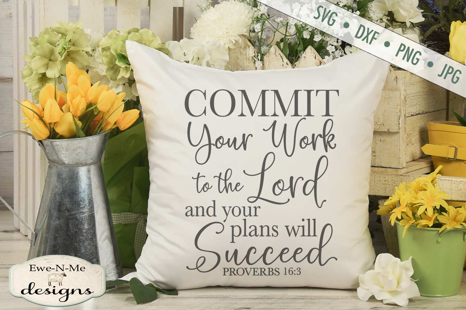 Commit Your Work To The Lord - Bible Verse Proverbs 16 - SVG example image 1