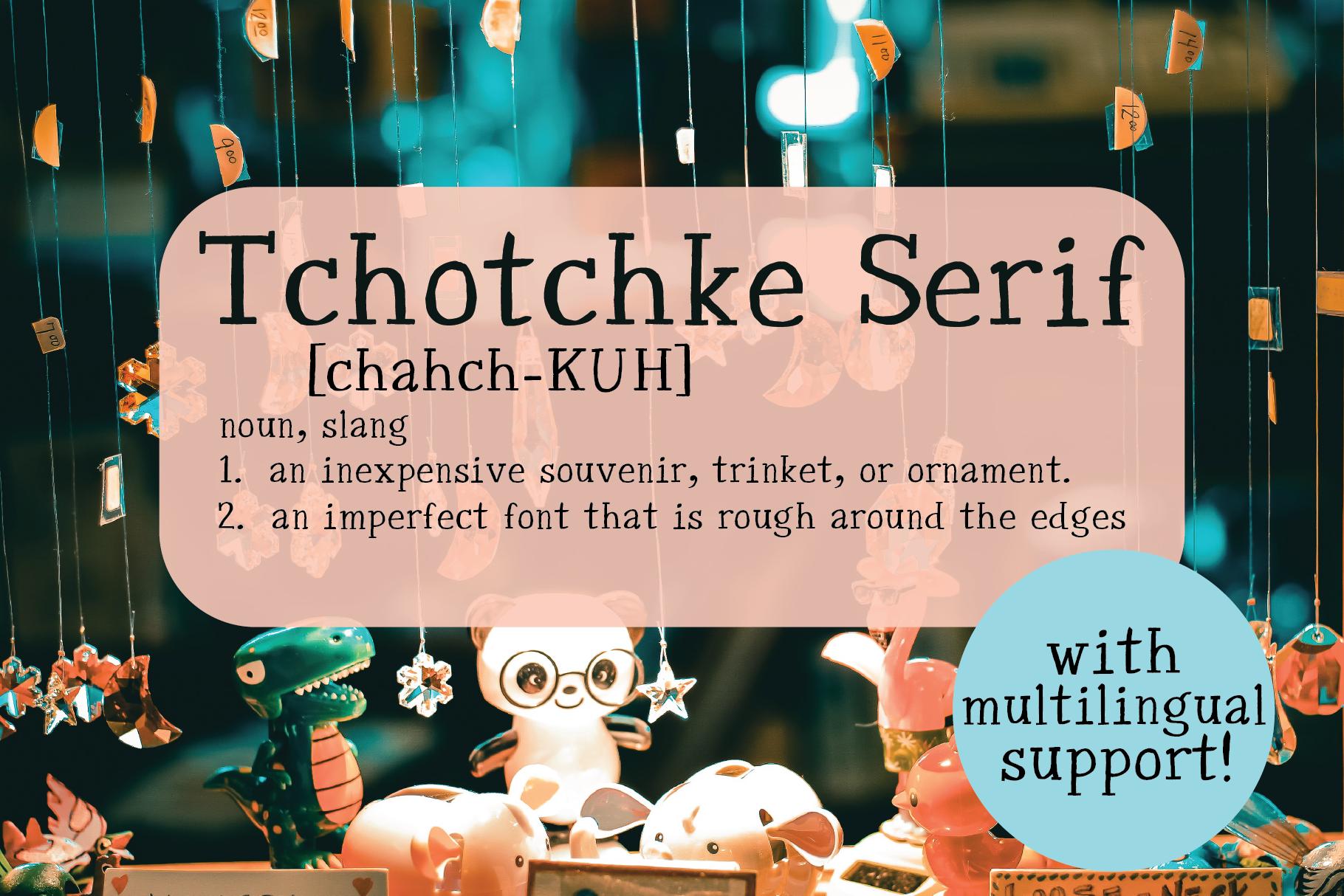 Tchotchke Serif example image 1