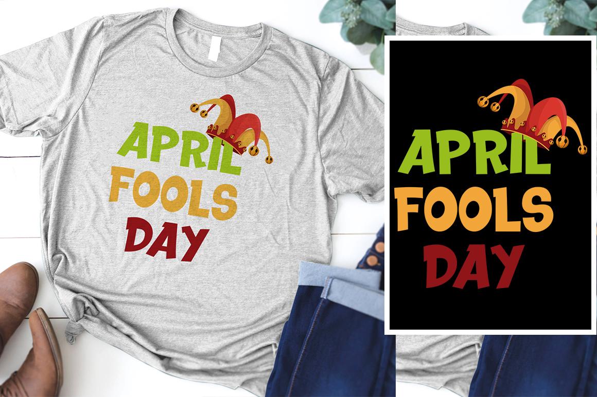 April Fools T-Shirt Design example image 1