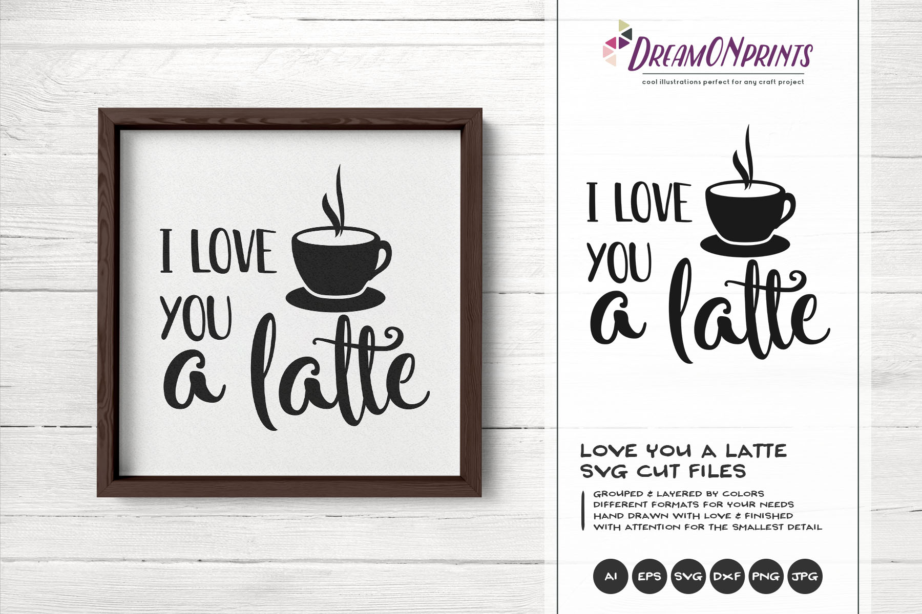 I Love You a Latte SVG - Kitchen SVG Cut Files example image 1