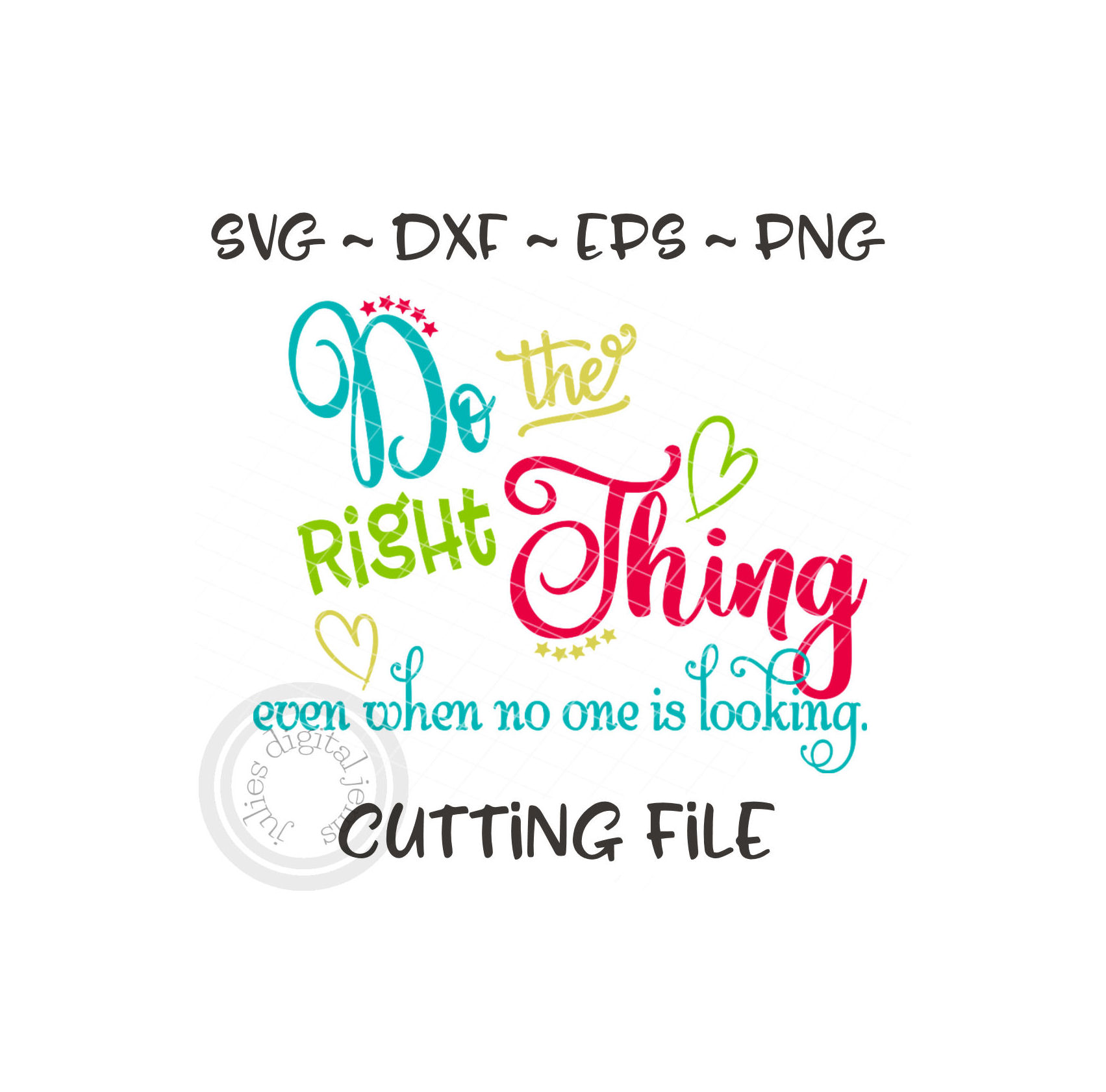 Do The Right Thing Shirt Christian Svg Inspirational Quotes Svg