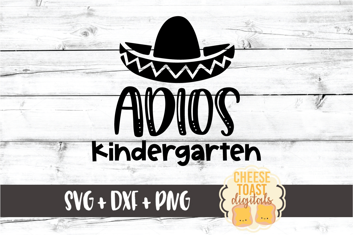Adios Kindergarten - Last Day of School SVG PNG DXF Files example image 2