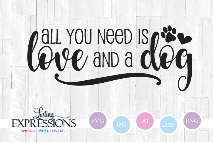 All you need is love and a dog // Paw print Clipart SVG example image 1