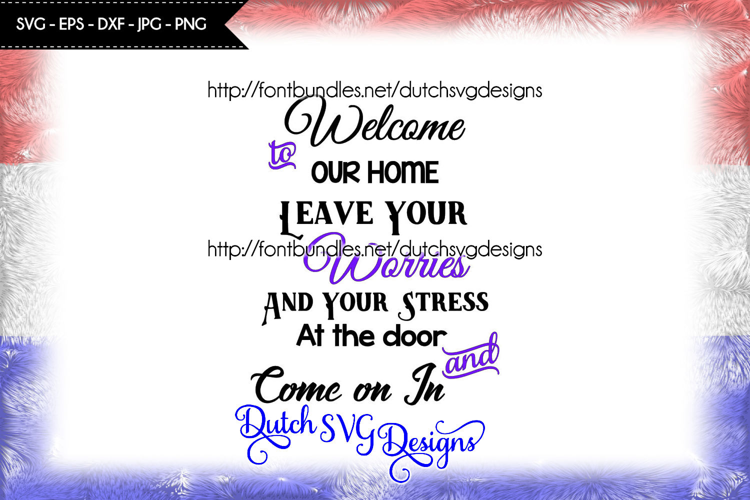 Text cutting file Welcome to our Home, in Jpg Png SVG EPS DXF, in this house svg, home svg, in this home svg, cricut svg, welcome svg example image 1