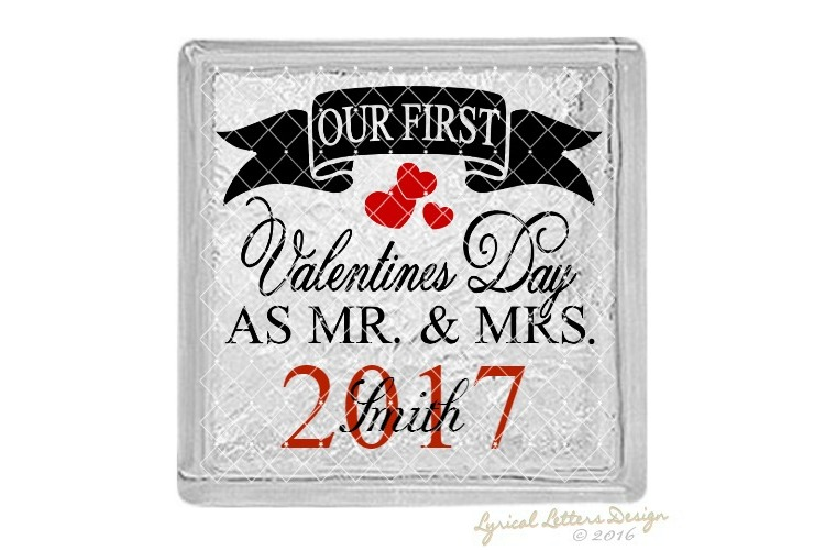Our First Valentine's Day as Mr. and Mrs. SVG DXF LL102E example image 2