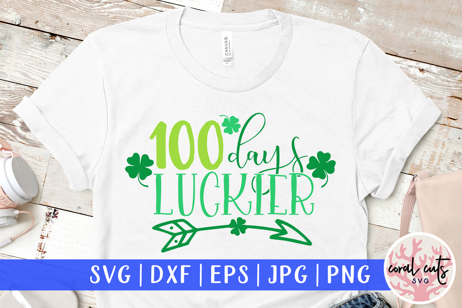 100 days luckier - St. Patrick's Day SVG EPS DXF PNG example image 1
