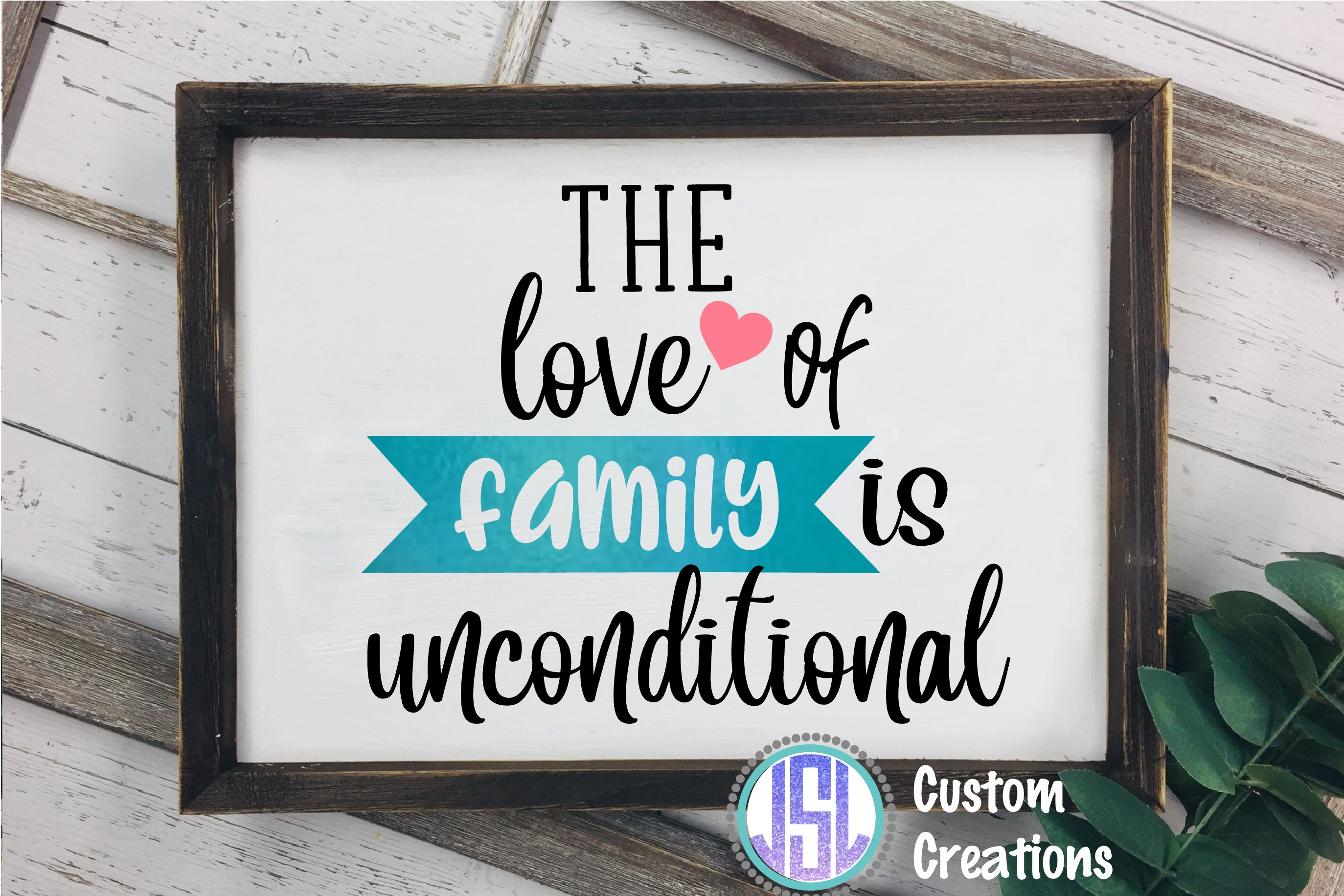 The Love of Family is Unconditional| SVG DXF EPS PNG example image 2
