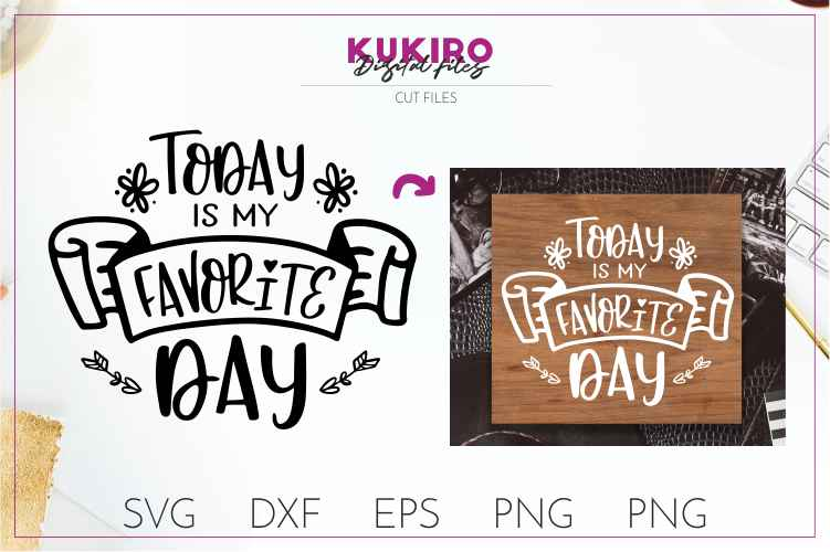 Today is my favorite day SVG- Wedding cut files example image 1