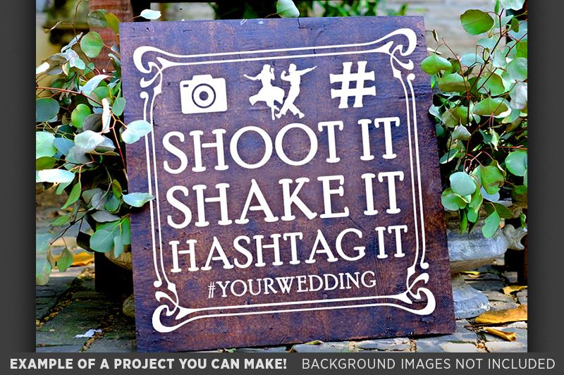Shoot It Shake It Hashtag It SVG Wedding Sign - 5515 example image 3