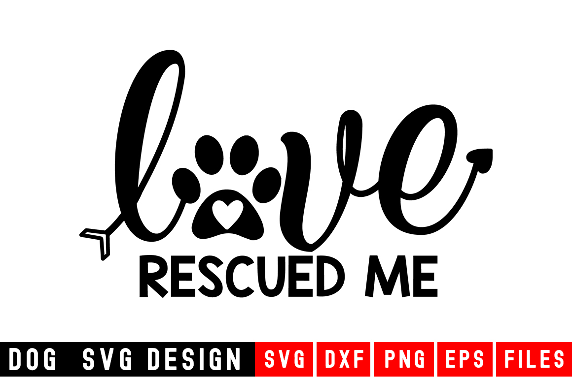 Love Rescued Me svg|Fur Mom SVG|Animal and example image 1