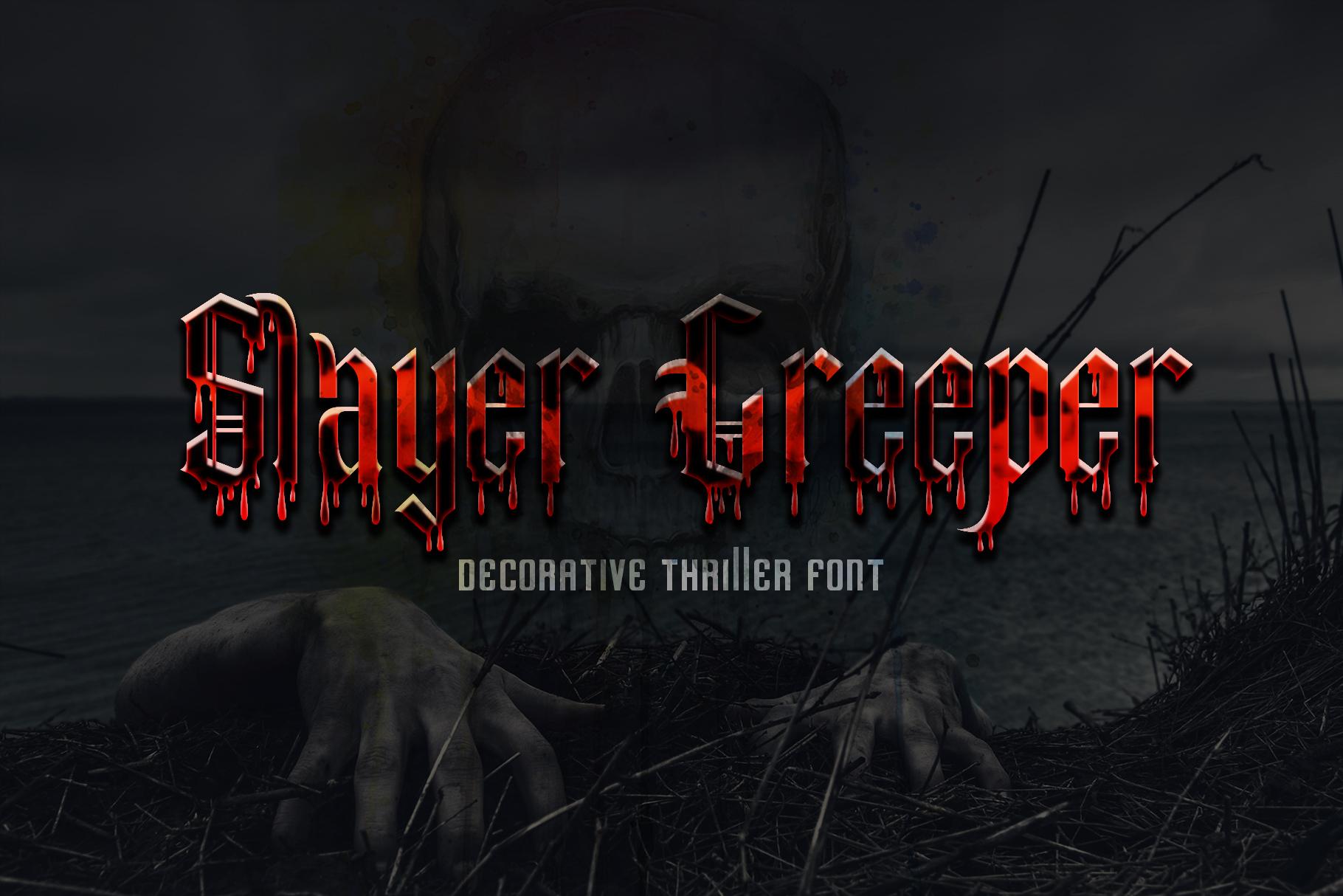 SLayer Creeper example image 4