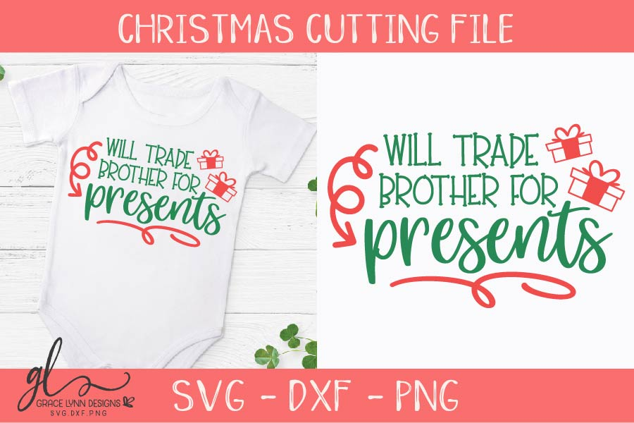 Will Trade Brother For Presents - Christmas SVG, DXF & PNG example image 1