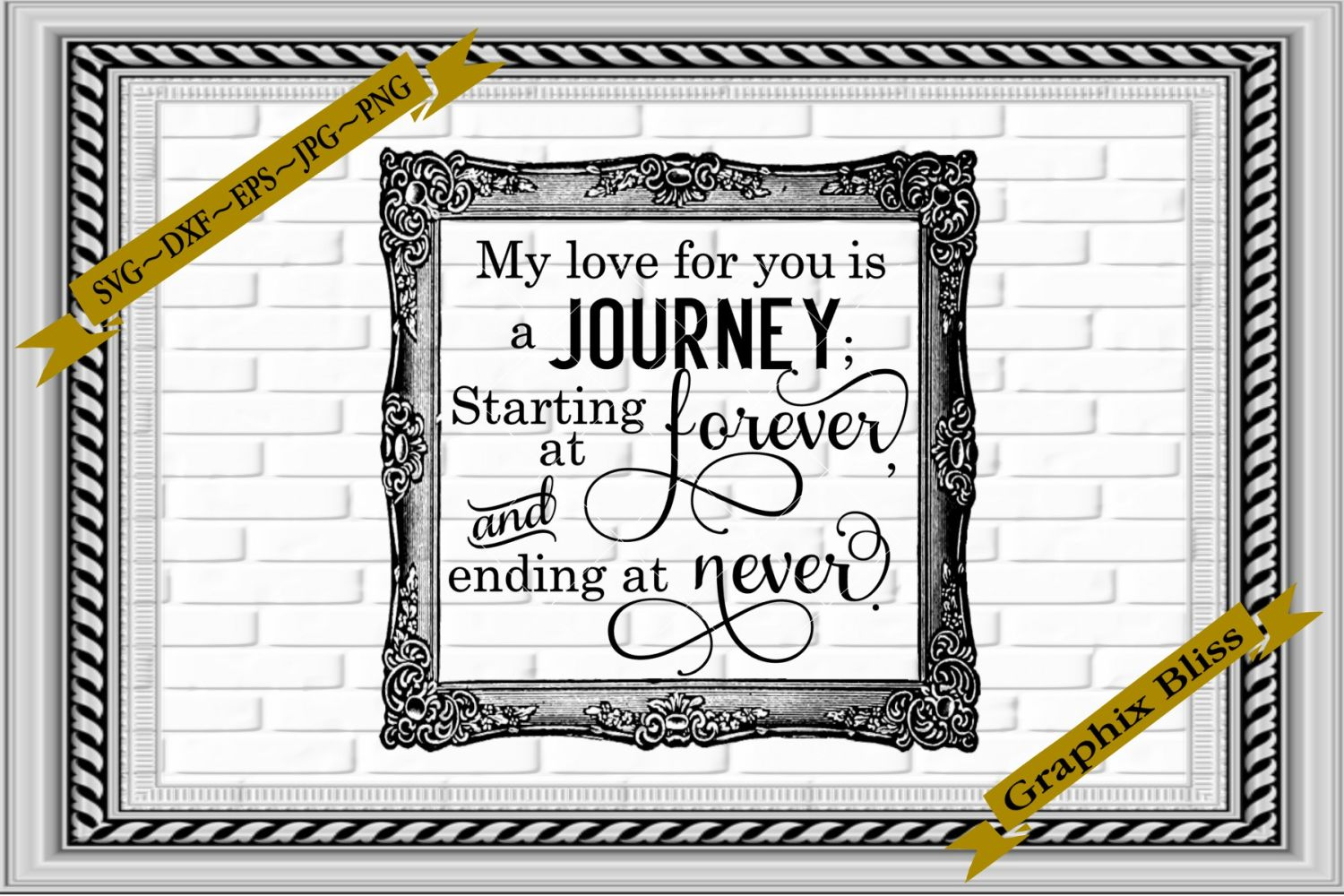 My Love For You Is A Journey Starting At Forever Wedding SVG example image 1