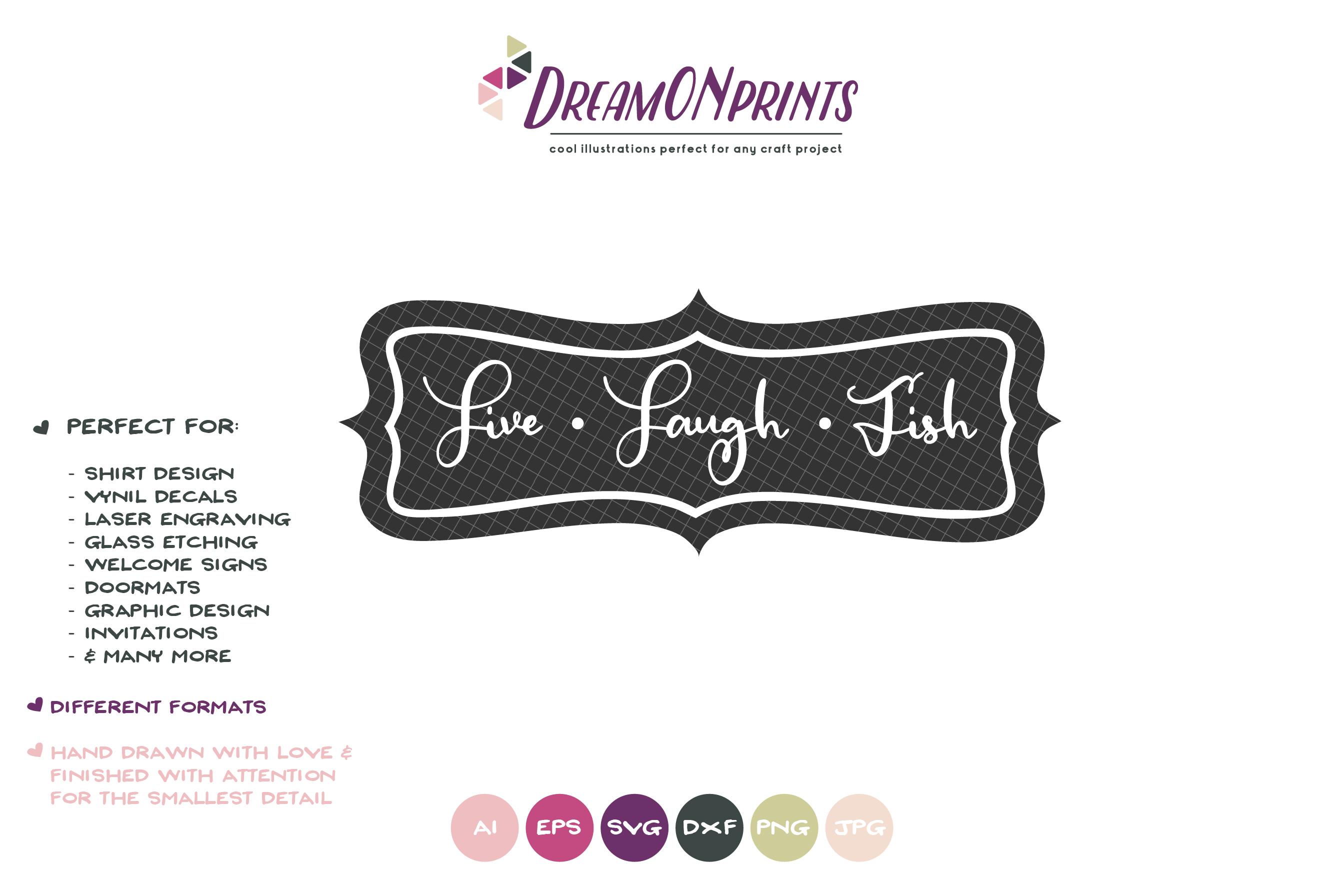 Live, Laugh, Fish SVG Cut Files - Fishing SVG example image 2