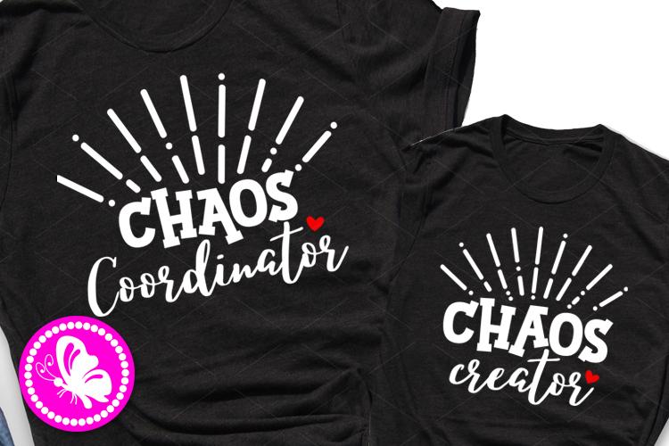 Chaos creator Chaos Coordinator svg Mom Dad Son Daughter example image 1