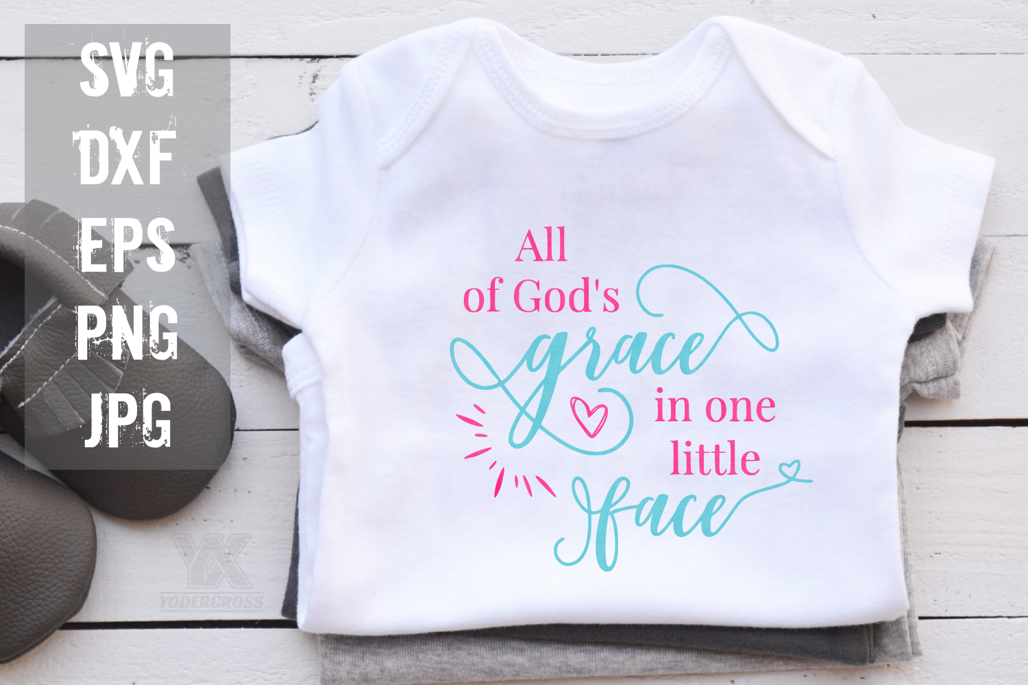 All of God's Grace in One Little Face, Faith SVG example image 1