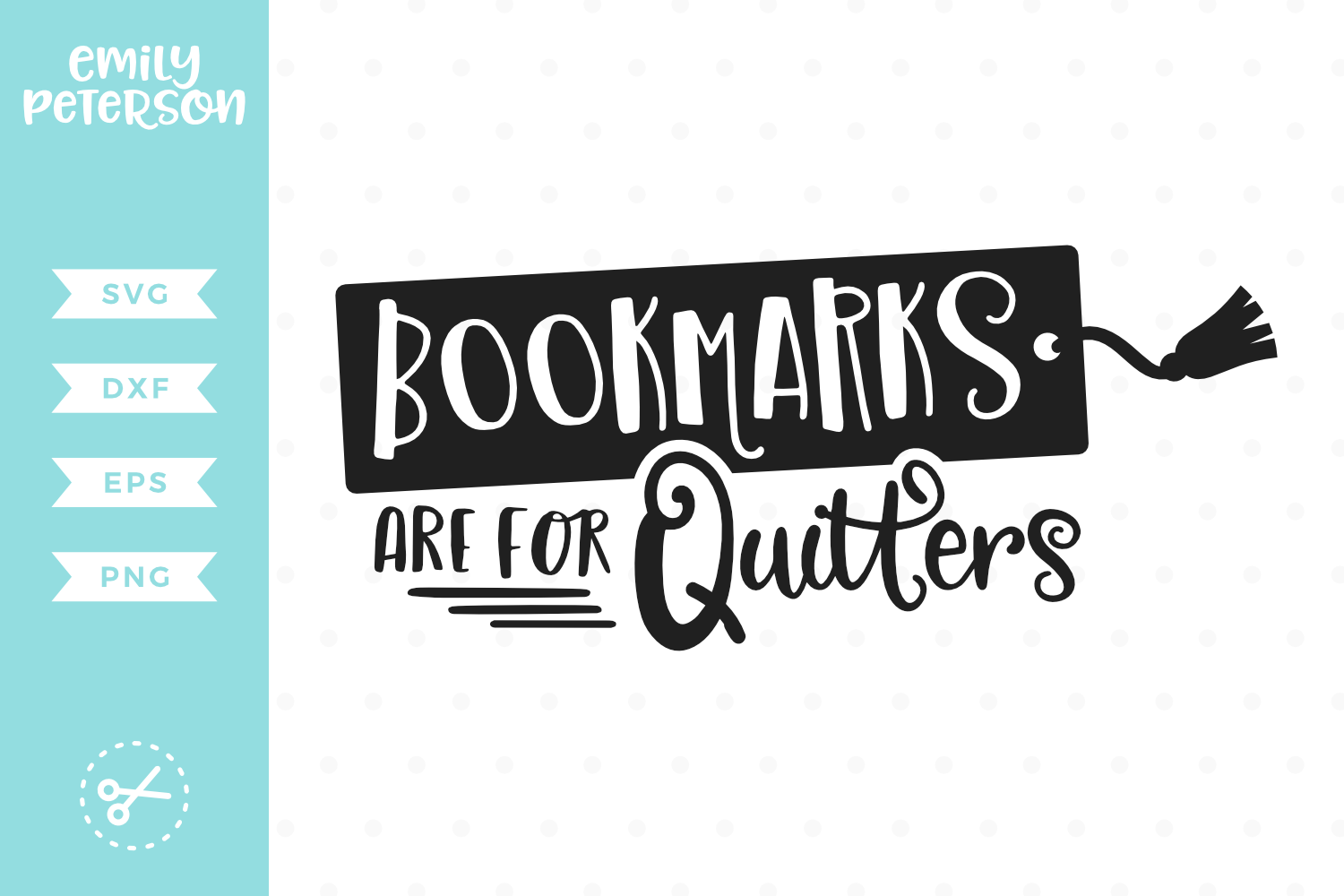Boomarks Are For Quitters SVG DXF EPS PNG example image 1
