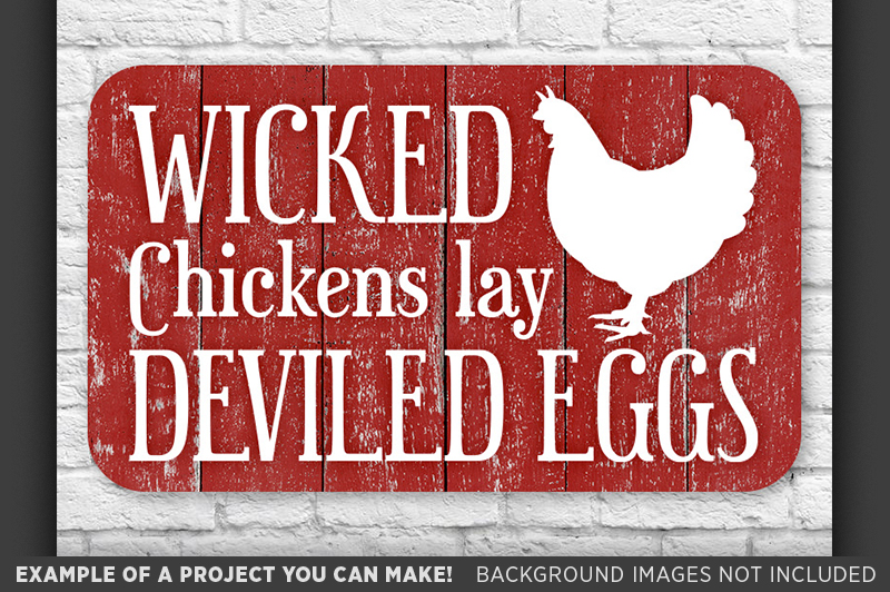 Funny Chicken Sign Svg Wicked Chickens Lay Deviled Eggs Svg
