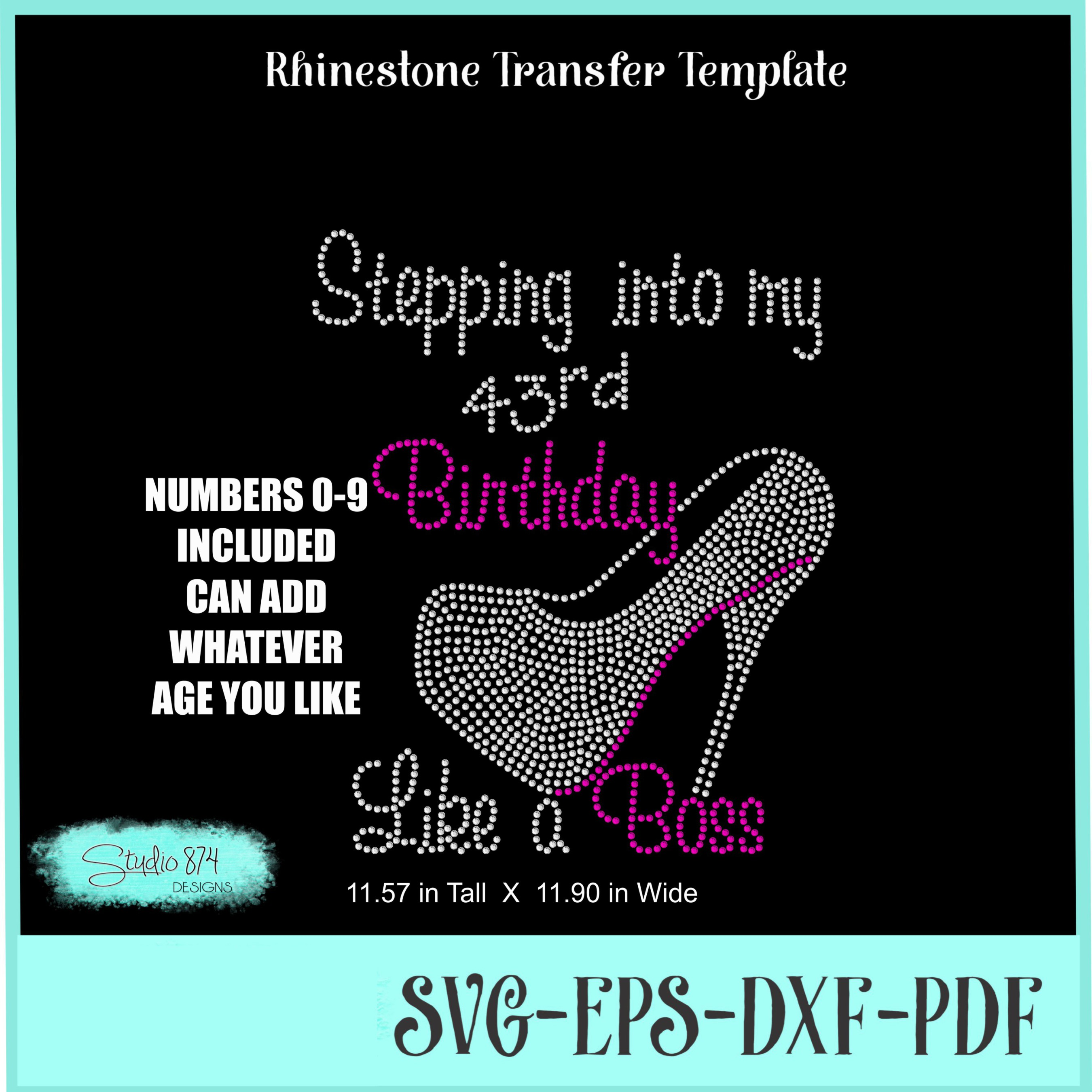 Stepping Into My Birthday Rhinestone Template - Boss R5 example image 4
